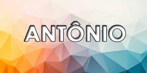 significado do nome antonio