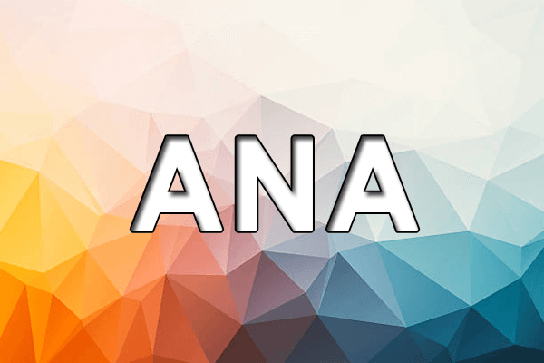 Significado do nome Ana - Origem, História e Personalidade
