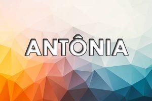 significado do nome antonia