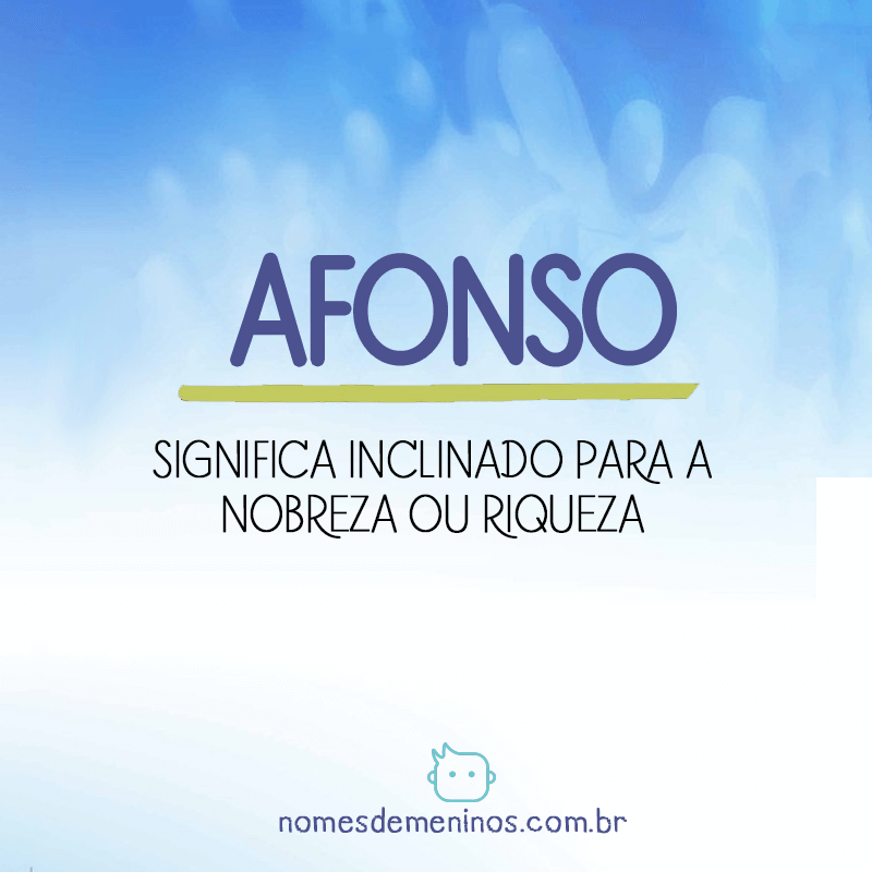 Significado do nome Afonso