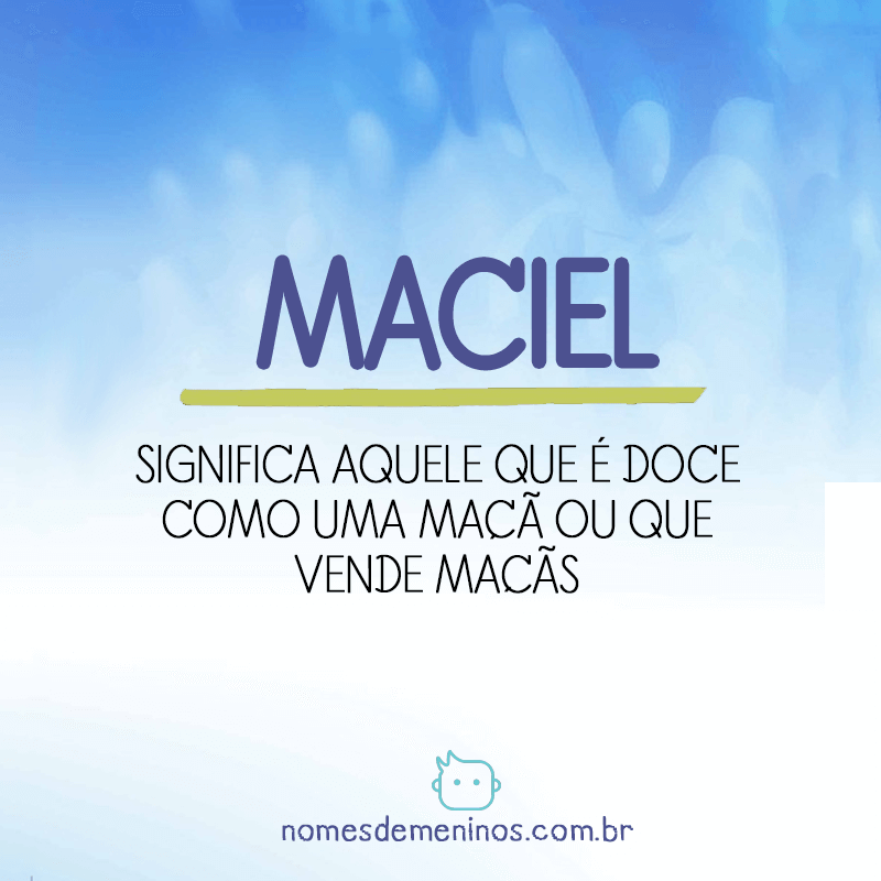 Significado do nome Maciel