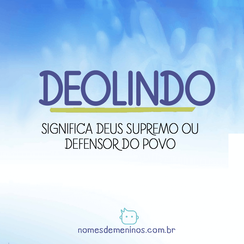 Significado do nome Deolindo
