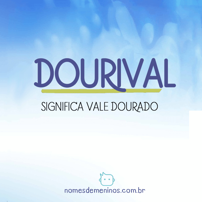 Significado do nome Dourival