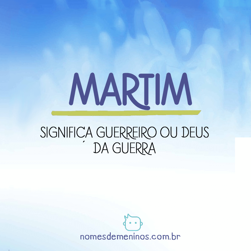 Significado do nome Martim