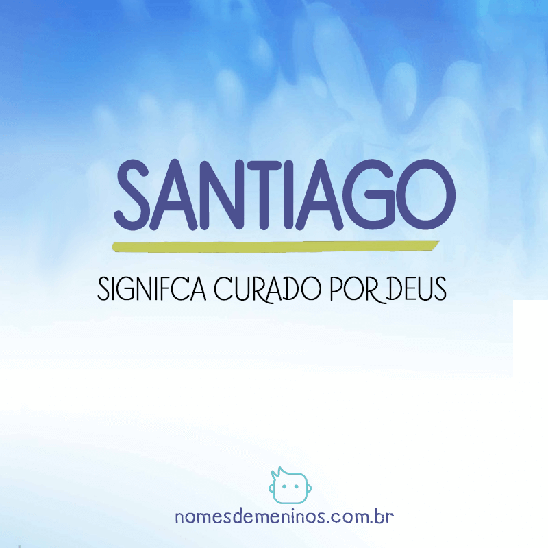 Significado do nome Santiago