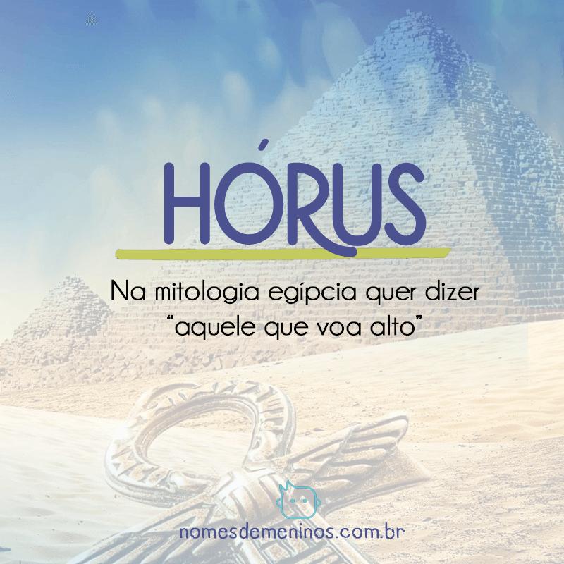 Hórus -Significado do nome egípcio