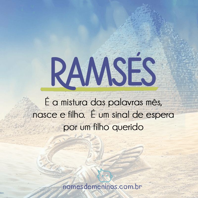 Ramsés - Significado do nome egípcio
