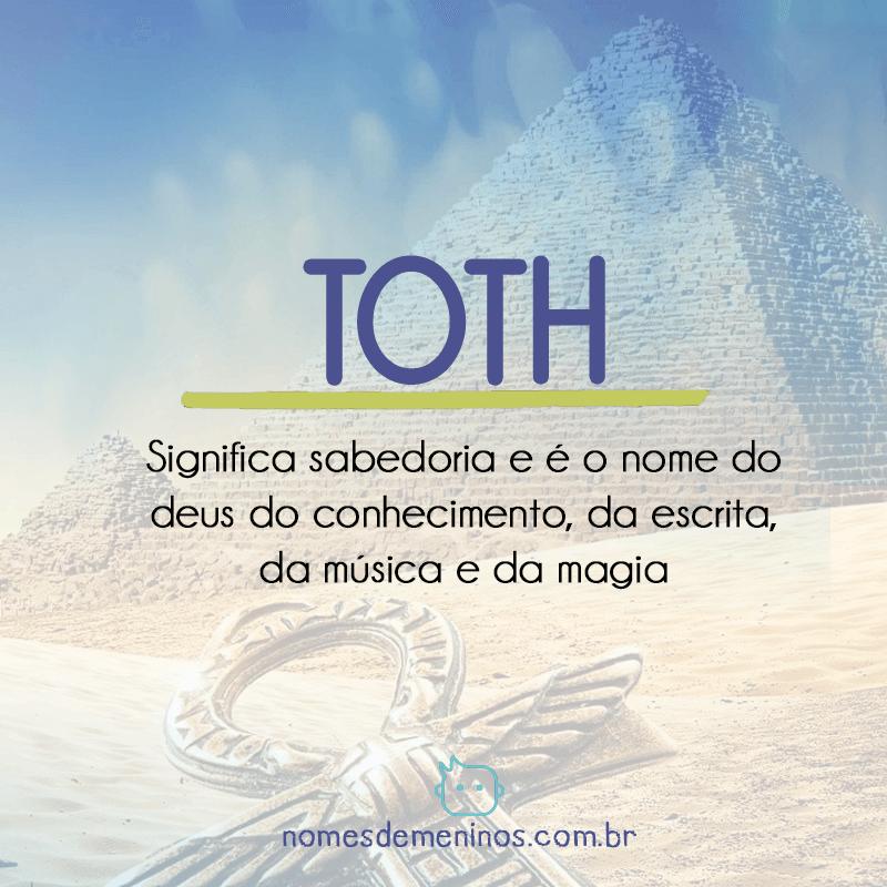 Toth - Significado do nome egípcio