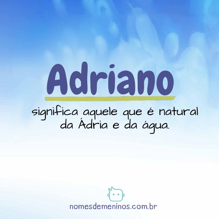 Significado de Adriano