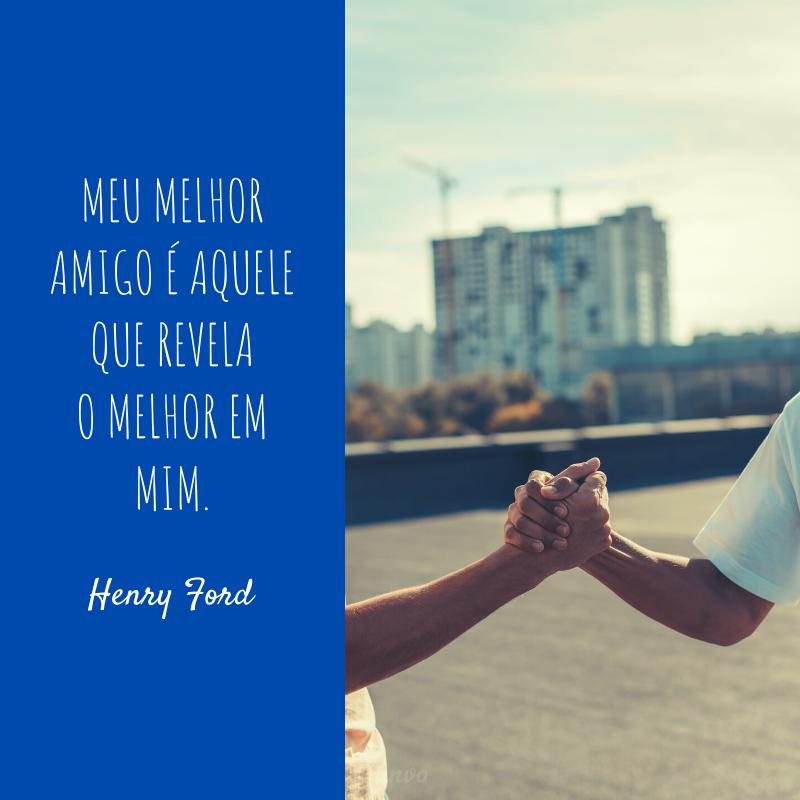 Frase de Henry Ford amizade