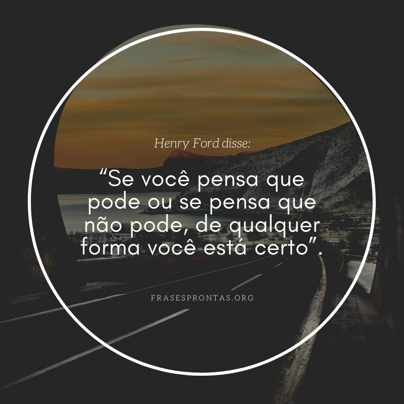 Frase de Henry Ford determinação