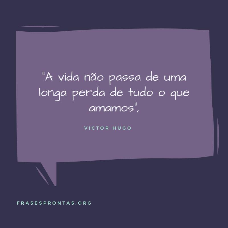 Frase de reflexão Victor Hugo