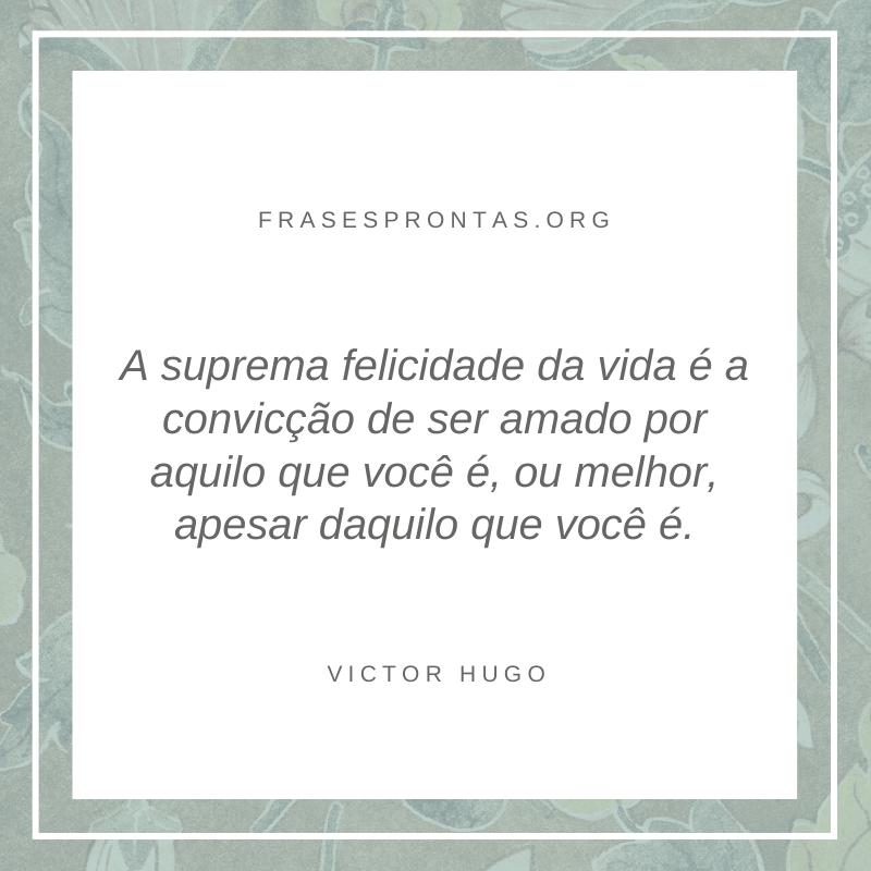 Frase de victor Hugo