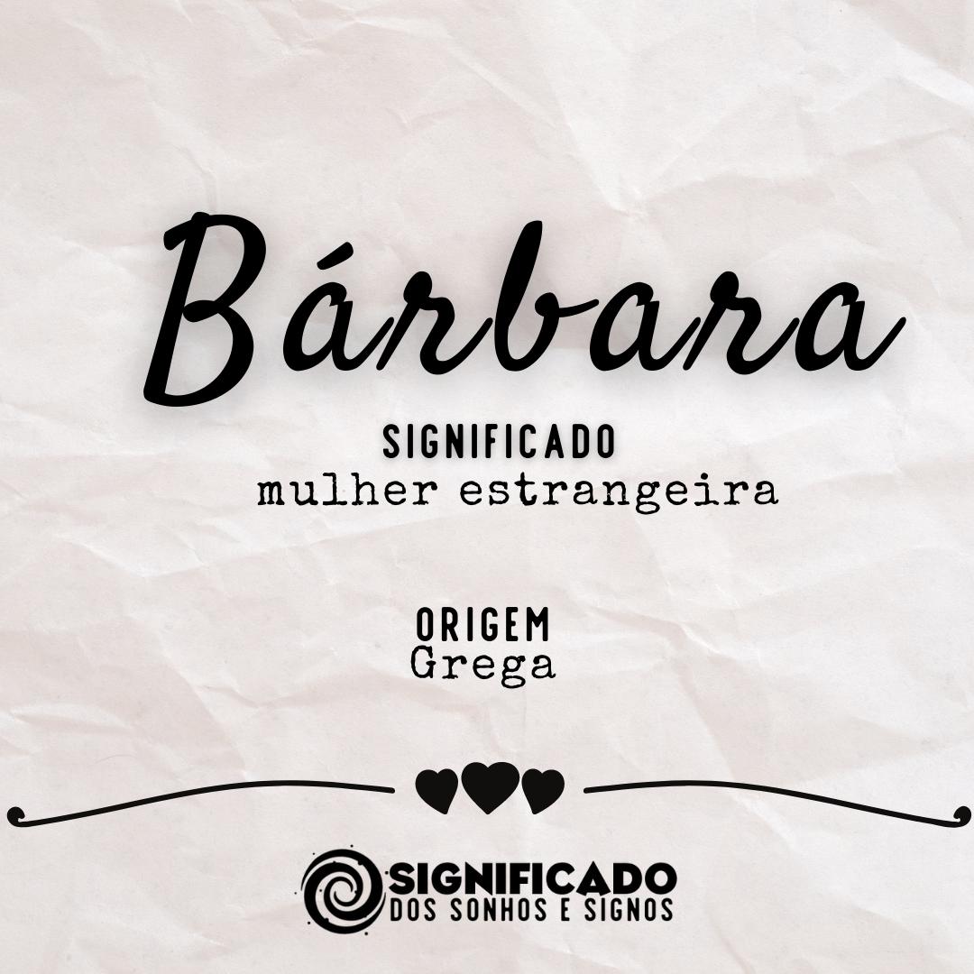 Significado do nome Bárbara