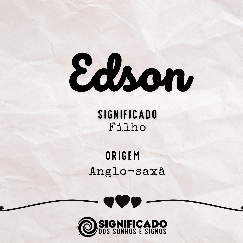 Significado do nome Edson