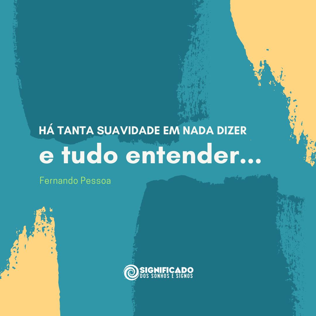 Frase Fernando Pessoa para status