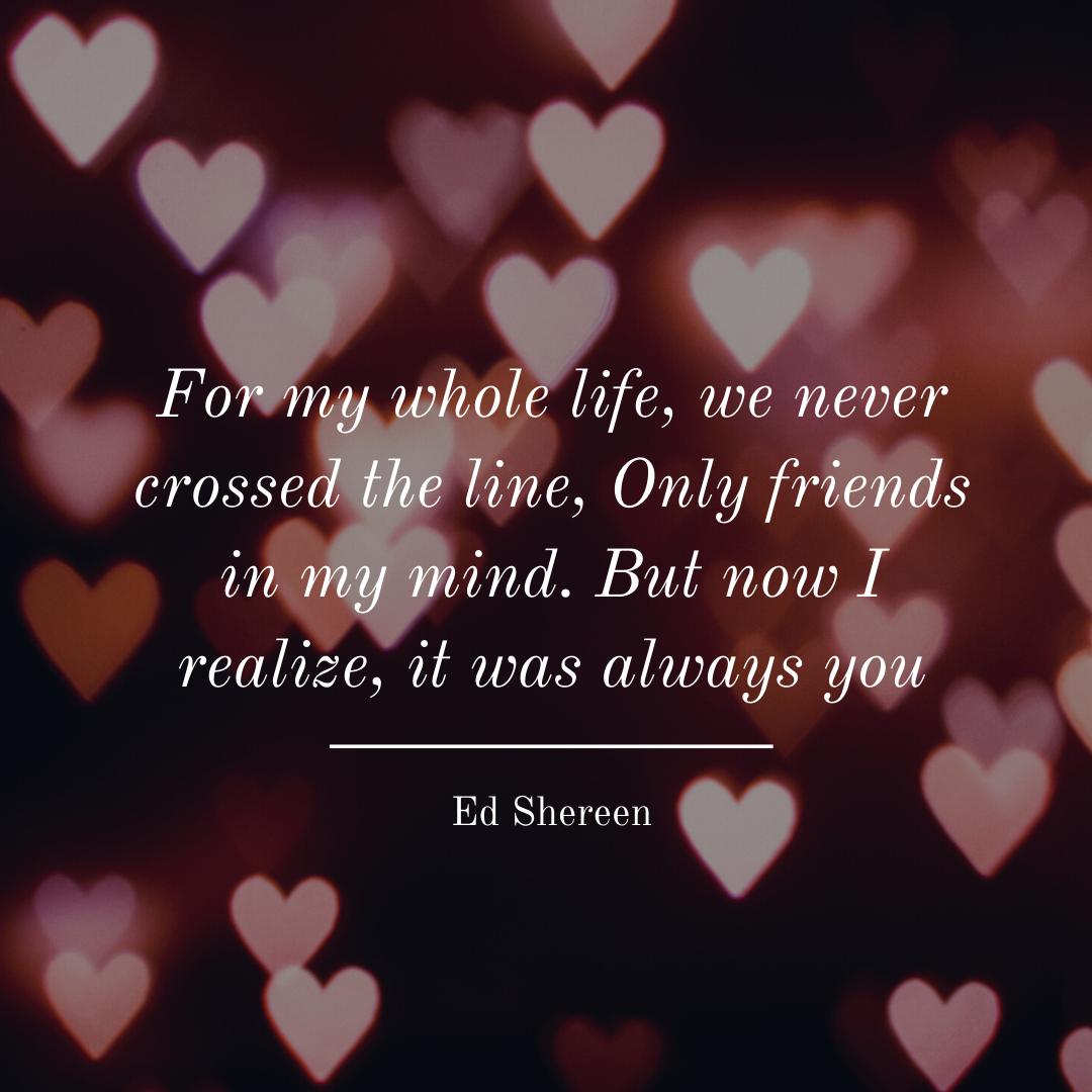 Frase de música romântica Ed Shereen