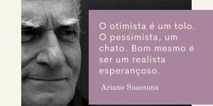 Frases de Ariano Suassuna