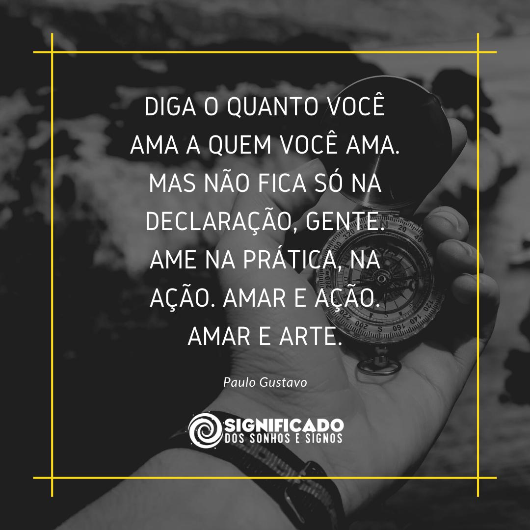 Frases de Paulo Gustavo