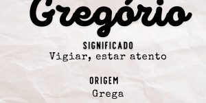Significado do nome gregório