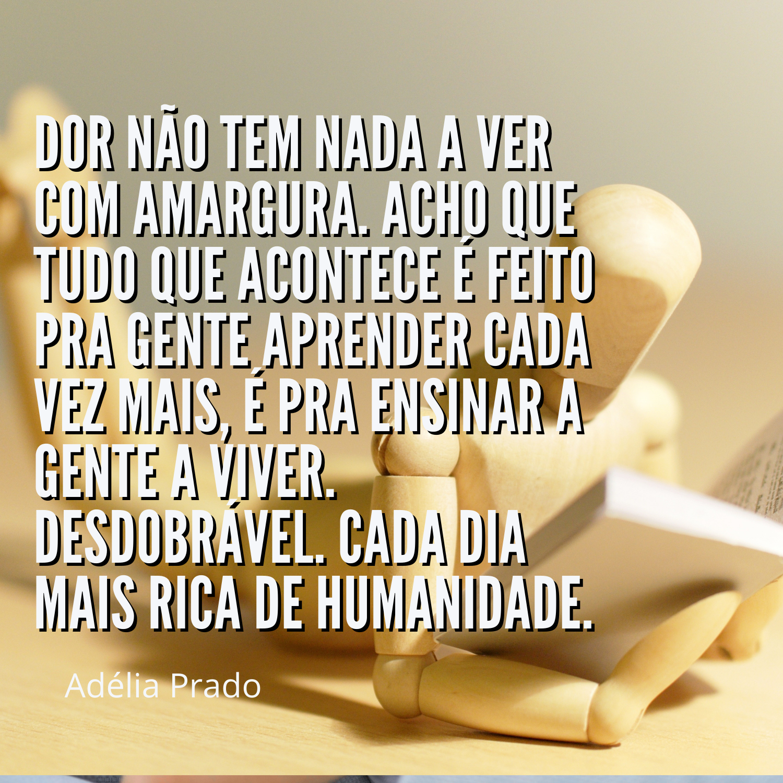 Frases Adélia Prado - Poesias Para Mensagens, Fotos e Status